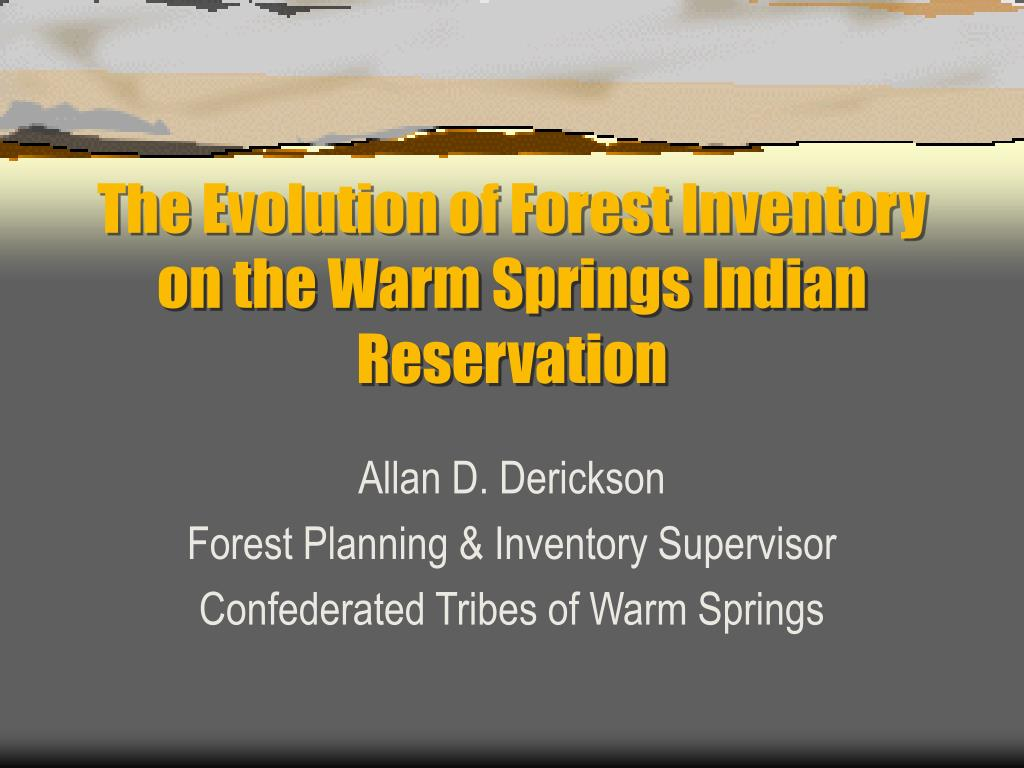 the evolution of forest inventory on the warm springs indian reservation l.