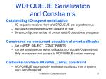 wdfqueue serialization and constraints