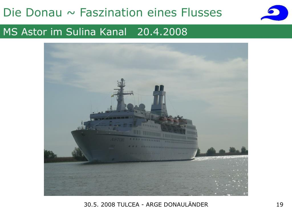 MS Astor im Sulina Kanal   20.4.2008