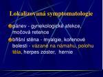 lokalizovan symptomatologie11