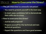 how to overcome the stress