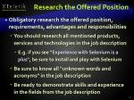 research the offered position
