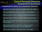 typical personal character assessment questions