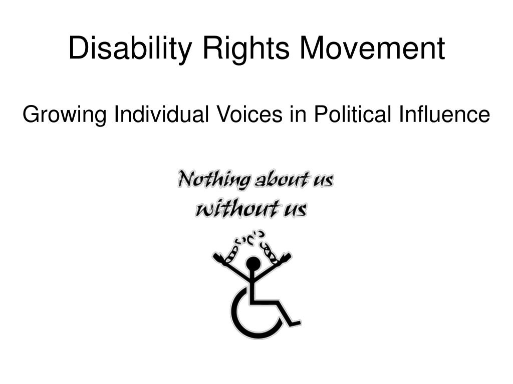 disability rights movement growing individual voices in political influence l.