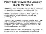 policy that followed the disability rights movement