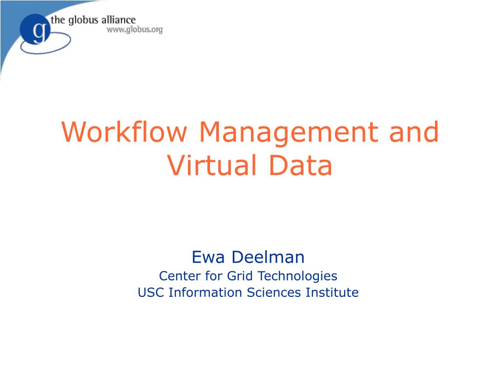 workflow management and virtual data l.