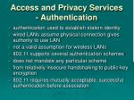 access and privacy services authentication