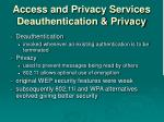 access and privacy services deauthentication privacy