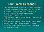 four frame exchange