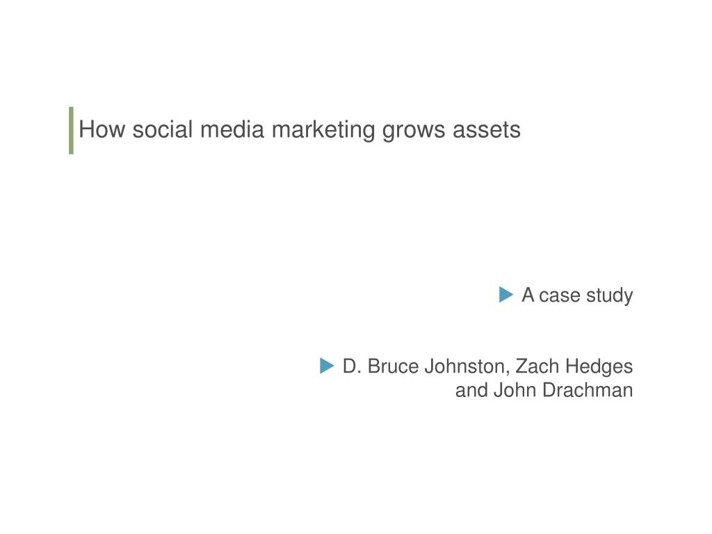 how social media marketing grows assets l.