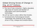 global driving forces of change in org at 21 st century11
