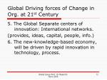 global driving forces of change in org at 21 st century12