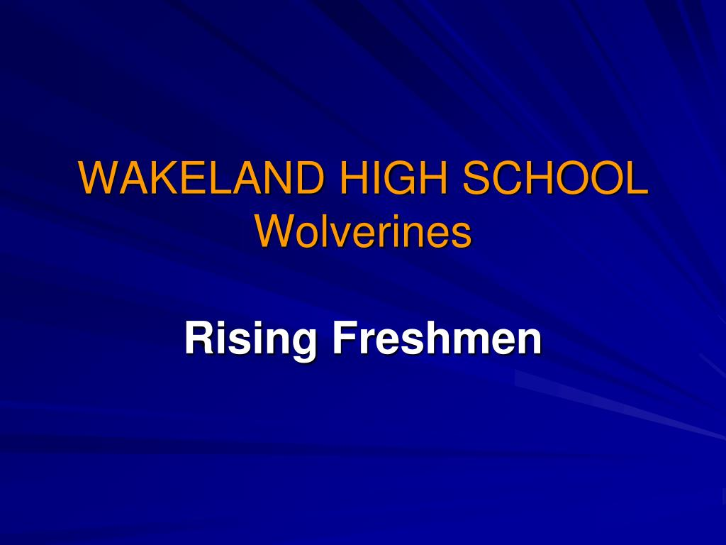 wakeland high school wolverines rising freshmen l.