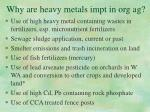 why are heavy metals impt in org ag