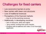 challenges for fixed carriers