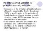 the actor oriented approach to generalization and justification8