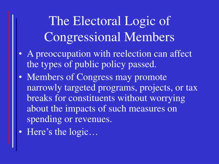 The Electoral Logic of Congressional Members