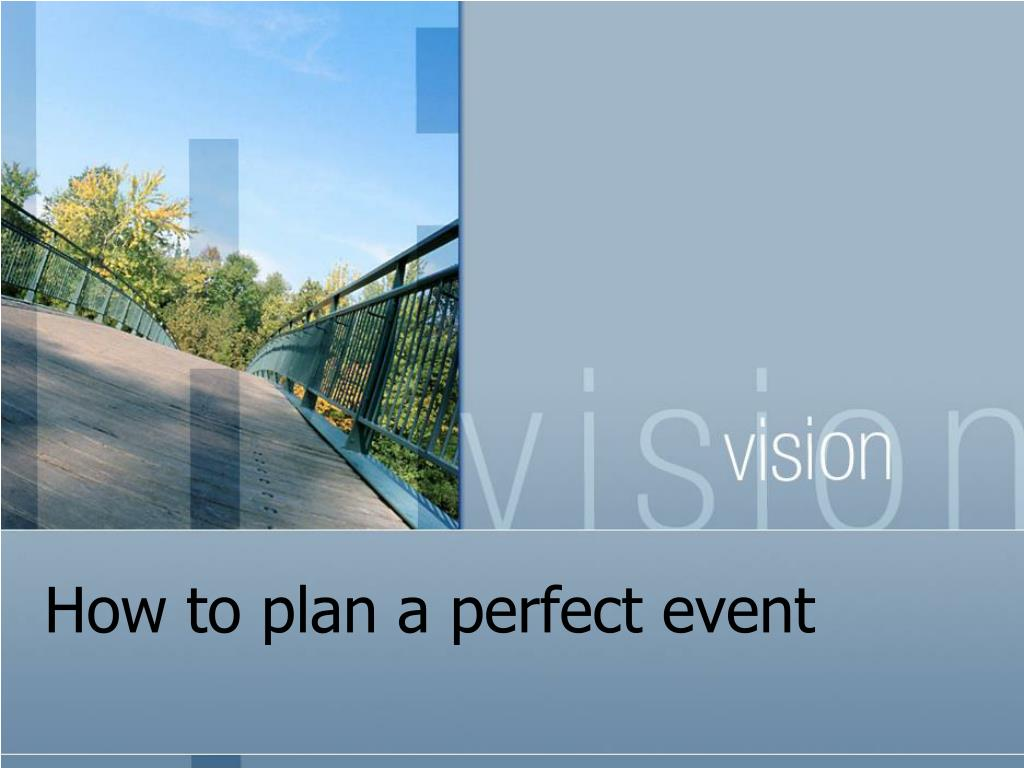how to plan a perfect event l.