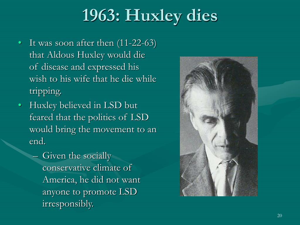 1963: Huxley dies