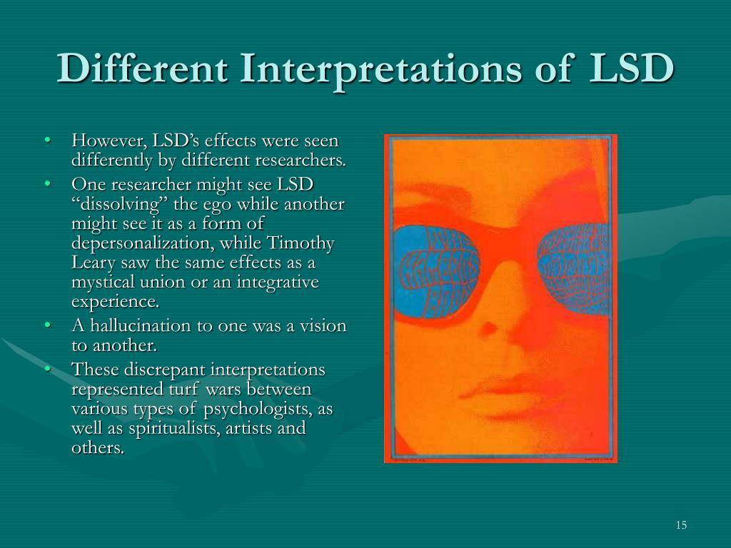 Different Interpretations of LSD
