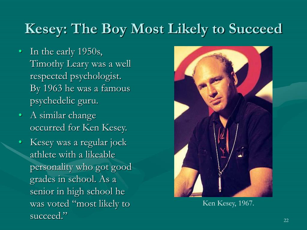 Kesey: The Boy Most Likely to Succeed