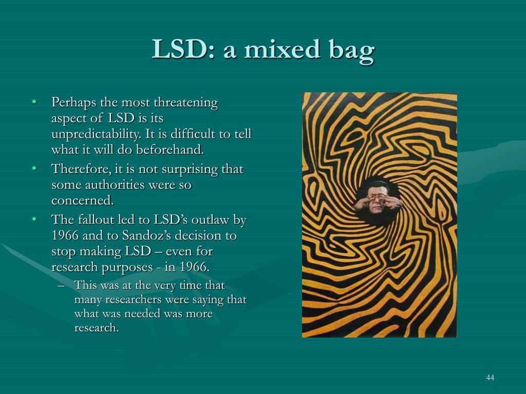 LSD: a mixed bag