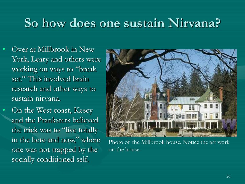 So how does one sustain Nirvana?