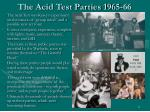 the acid test parties 1965 66