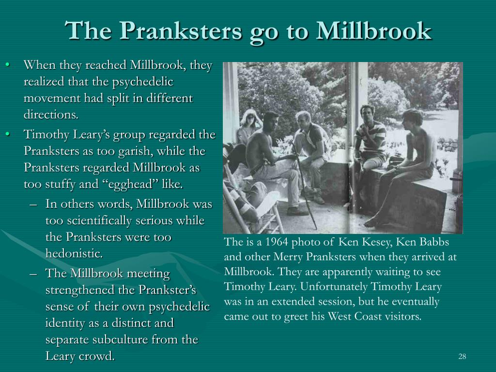 The Pranksters go to Millbrook