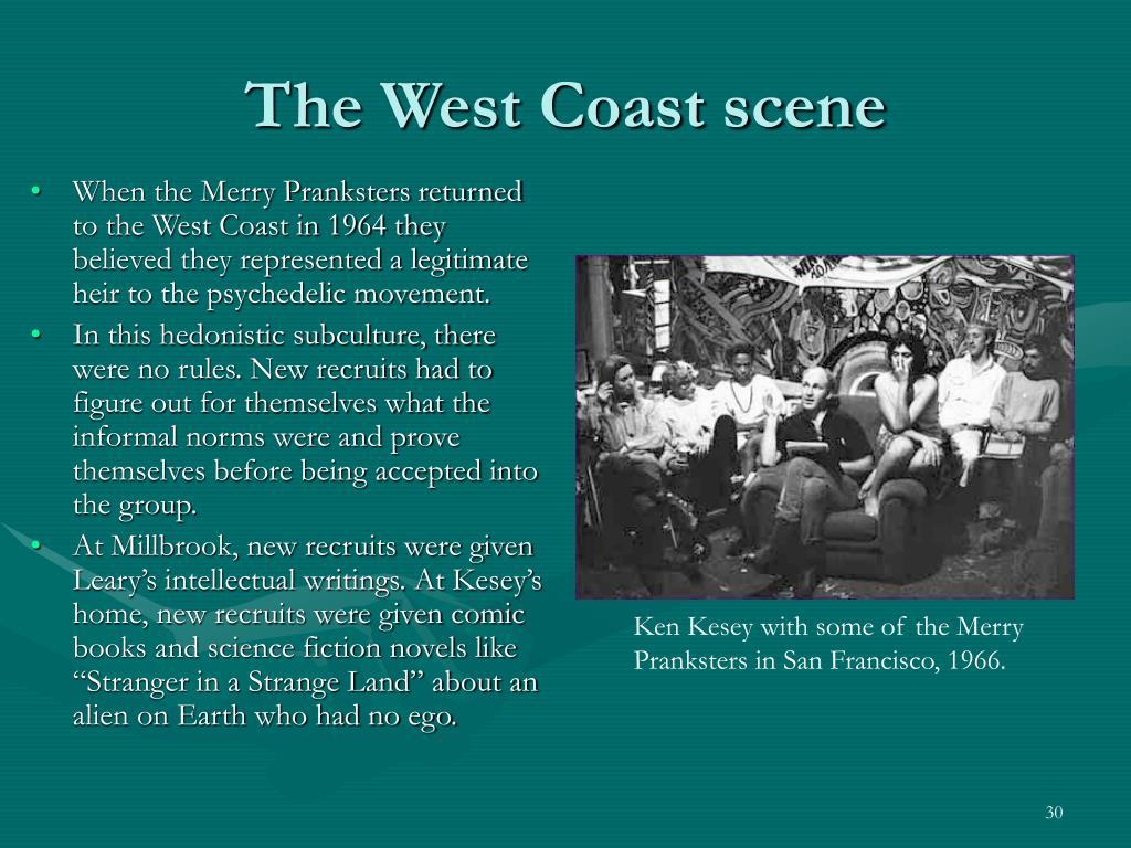 The West Coast scene