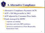 8 alternative compliance