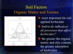 soil factors organic matter and texture