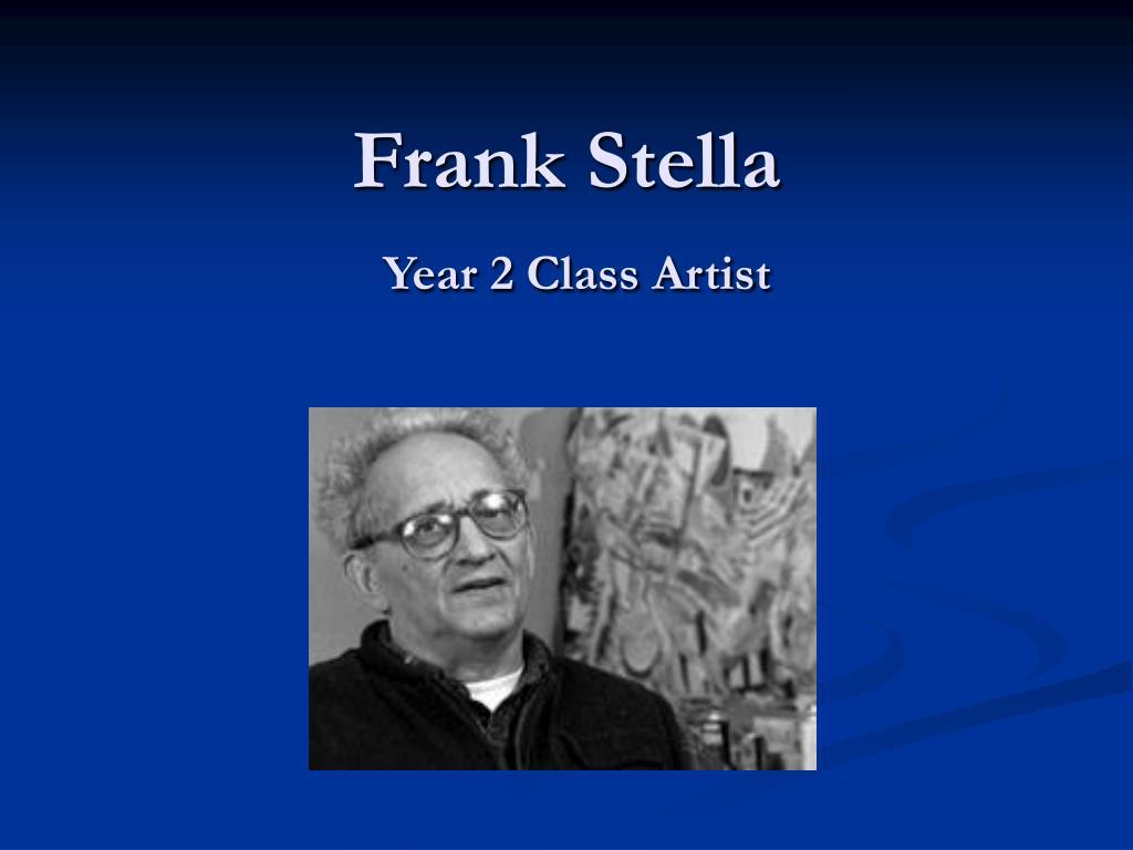 frank stella year 2 class artist l.