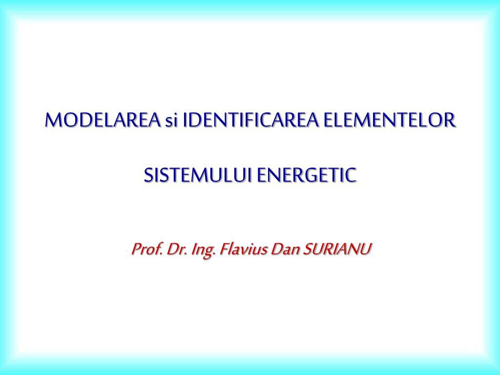 modelarea si identificarea elementelor sistemului energetic l.