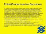 edital conhecimentos banc rios17