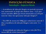 infec o f ngica introdu o aspectos gerais
