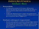 infec o f ngica introdu o riscos