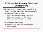 1 st steps for county staff and contractors