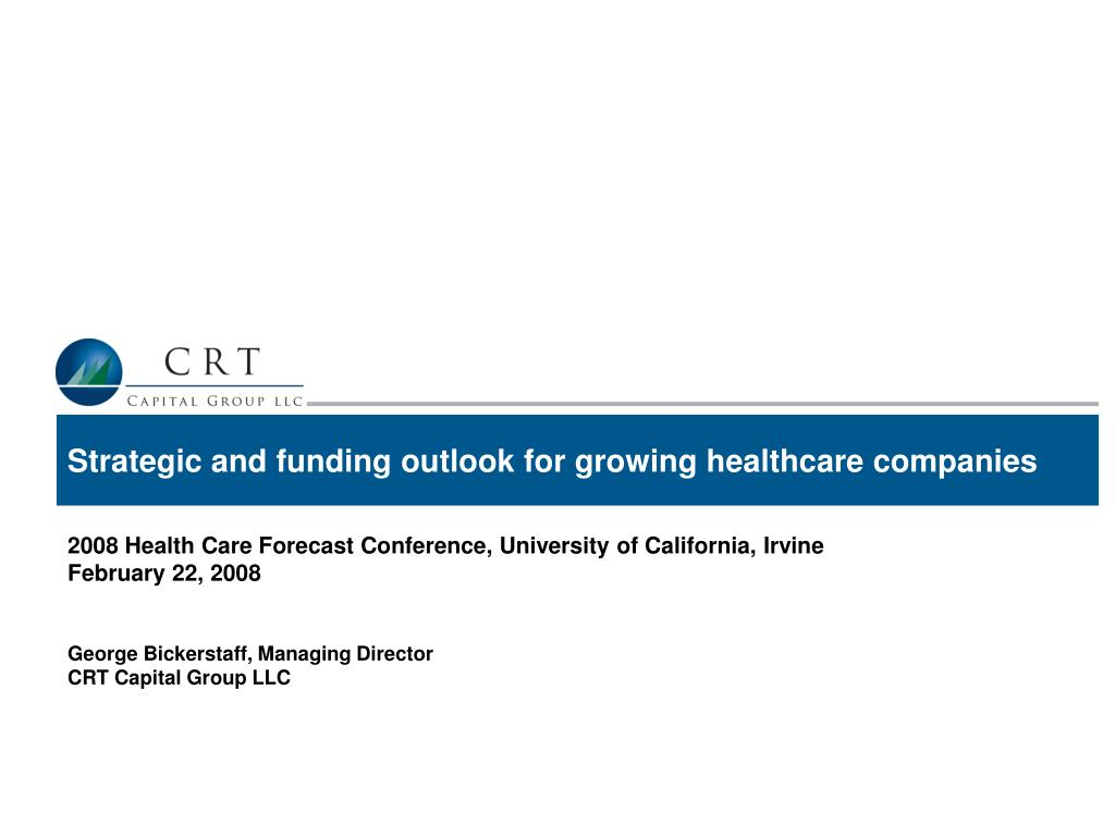 strategic and funding outlook for growing healthcare companies l.