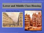 lower and middle class housing