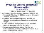proyecto centros educativos responsables marzo nov 2004