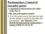 parliamentary control of executive power
