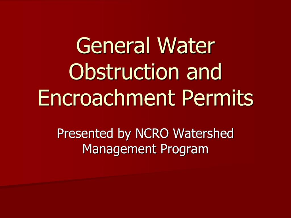 general water obstruction and encroachment permits l.