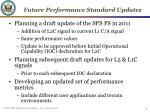 future performance standard updates