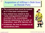 acquisition of affiliate s debt from an outside party
