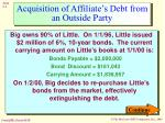 acquisition of affiliate s debt from an outside party4
