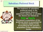 subsidiary preferred stock