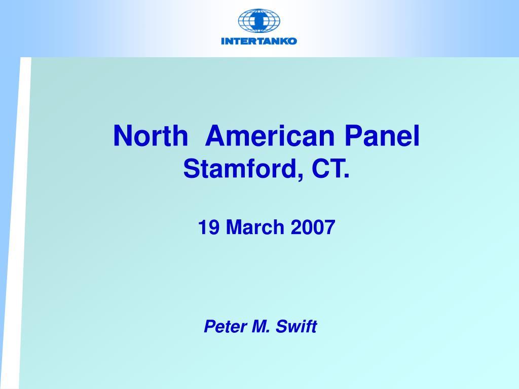 north american panel stamford ct 19 march 2007 l.