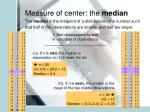 measure of center the median