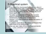 r graphical system